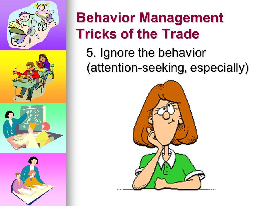 Behavior Management Tricks of the Trade 4. Call home 4. Call home
