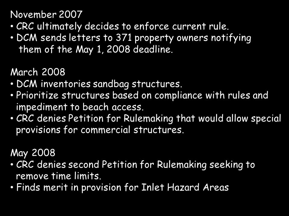 November 2007 CRC ultimately decides to enforce current rule.