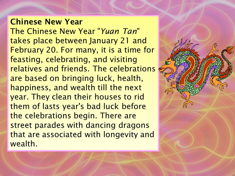 Traditional New Year foods are also thought to bring luck.