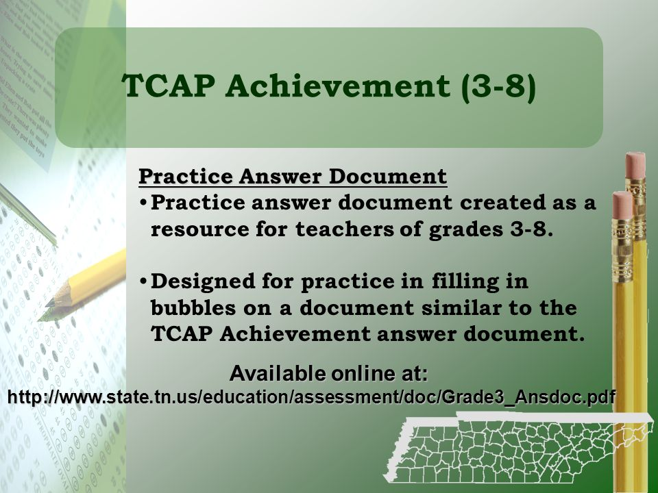 TCAP Achievement (3-8) Practice Answer Document Practice answer document created as a resource for teachers of grades 3-8. Designed for practice in fi