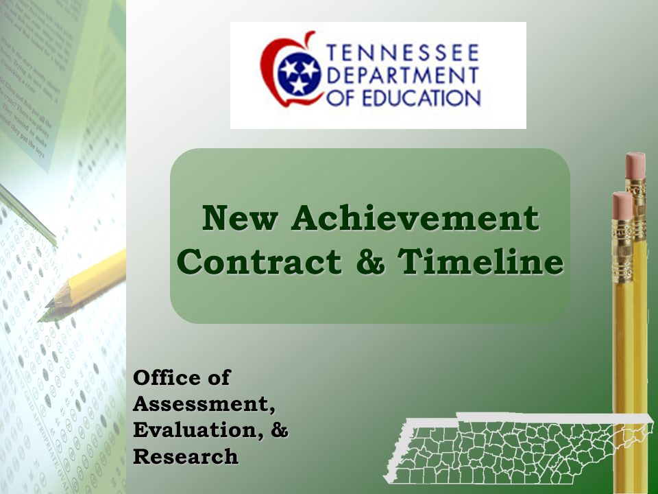 New Achievement Contract & Timeline Office of Assessment, Evaluation, & Research