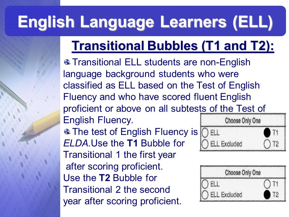 Transitional ELL students are non-English language background students who were classified as ELL based on the Test of English Fluency and who have sc