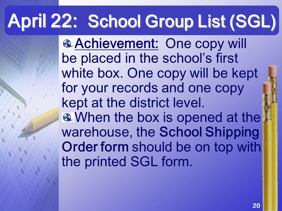 Achievement: One copy will be placed in the schools first white box. One copy will be kept for your records and one copy kept at the district level. W