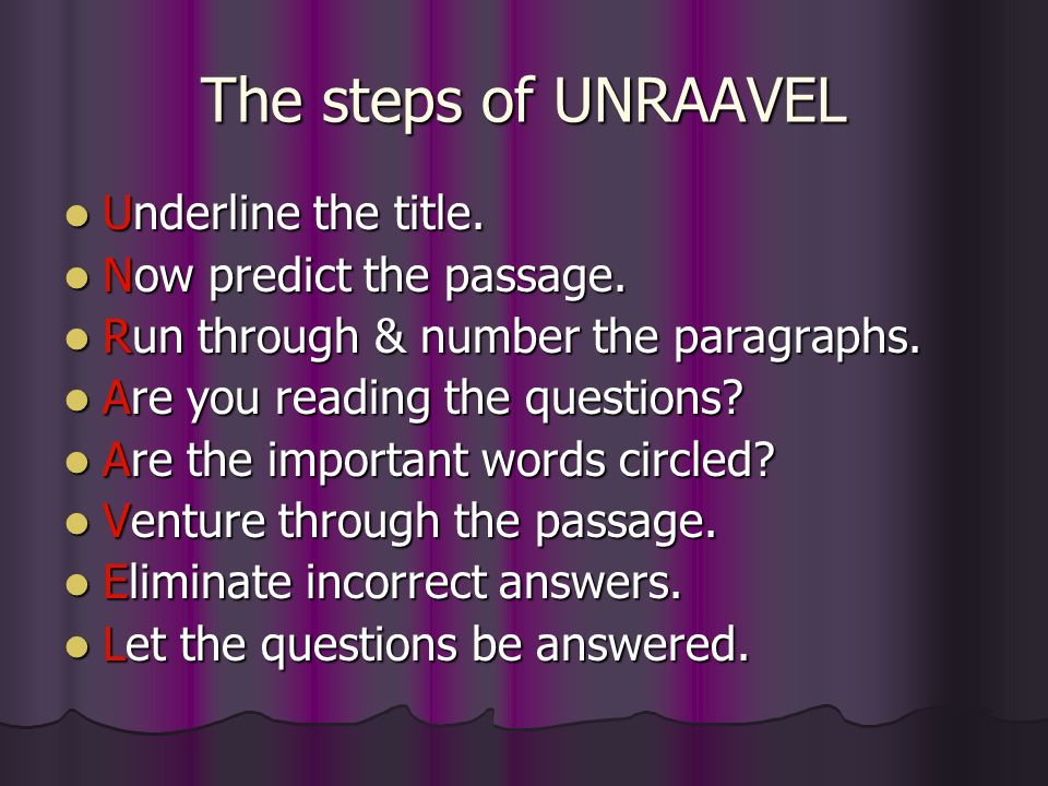 The steps of UNRAAVEL Underline the title.Underline the title.