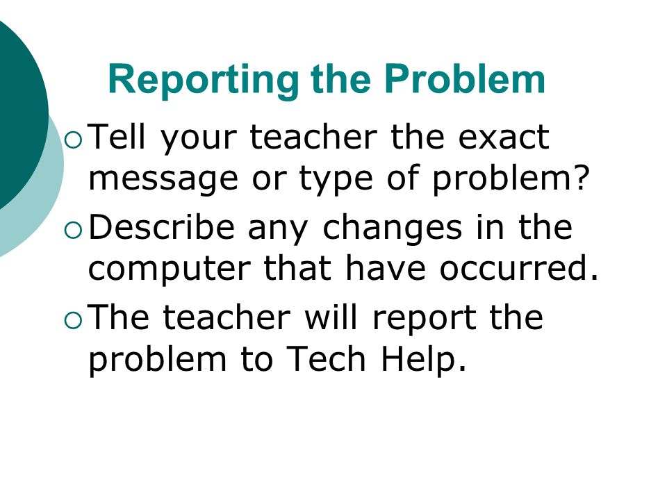 3 rd Step: Report Problem