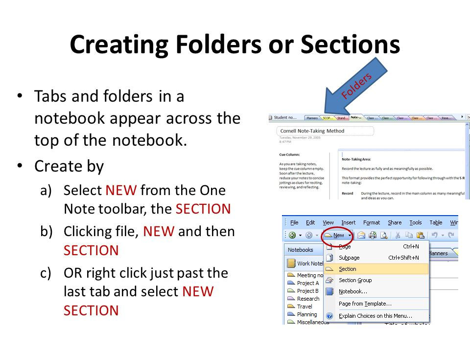 Creating Folders or Sections Tabs and folders in a notebook appear across the top of the notebook.