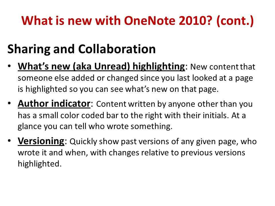 What is new with OneNote 2010.