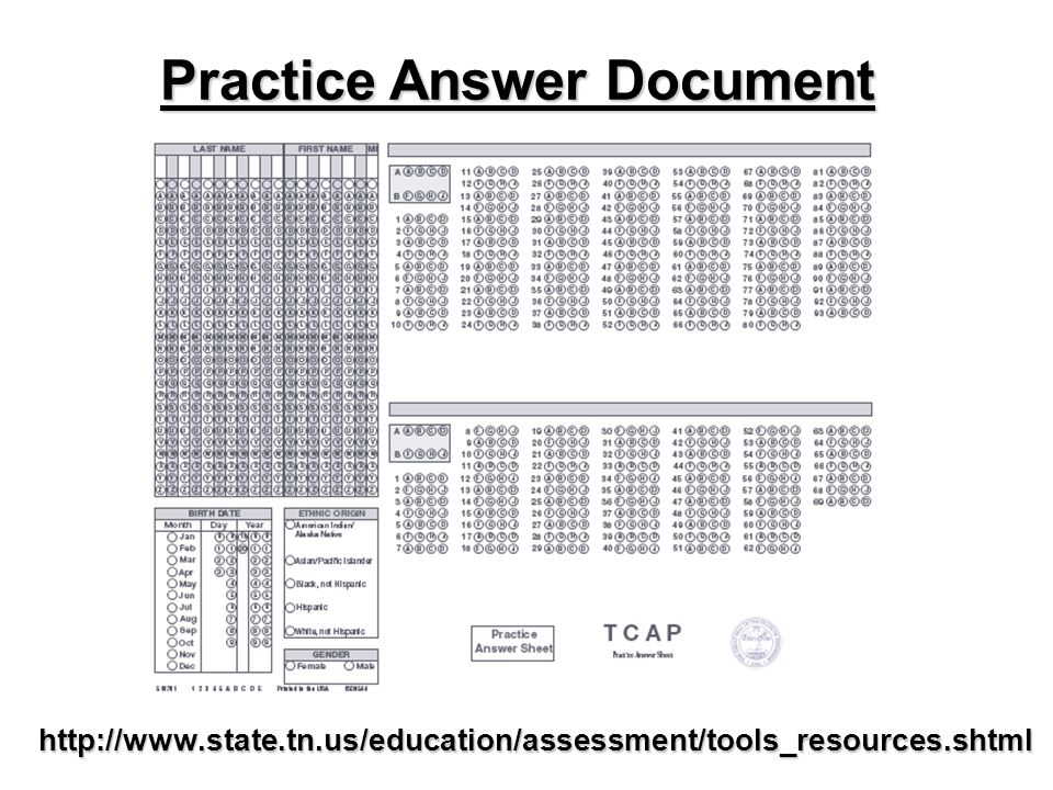 Practice Answer Document http://www.state.tn.us/education/assessment/tools_resources.shtml