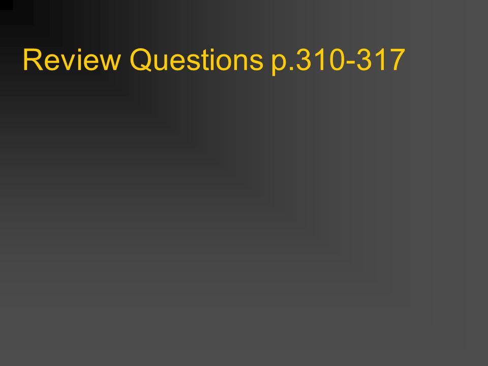 Review Questions p.300-309
