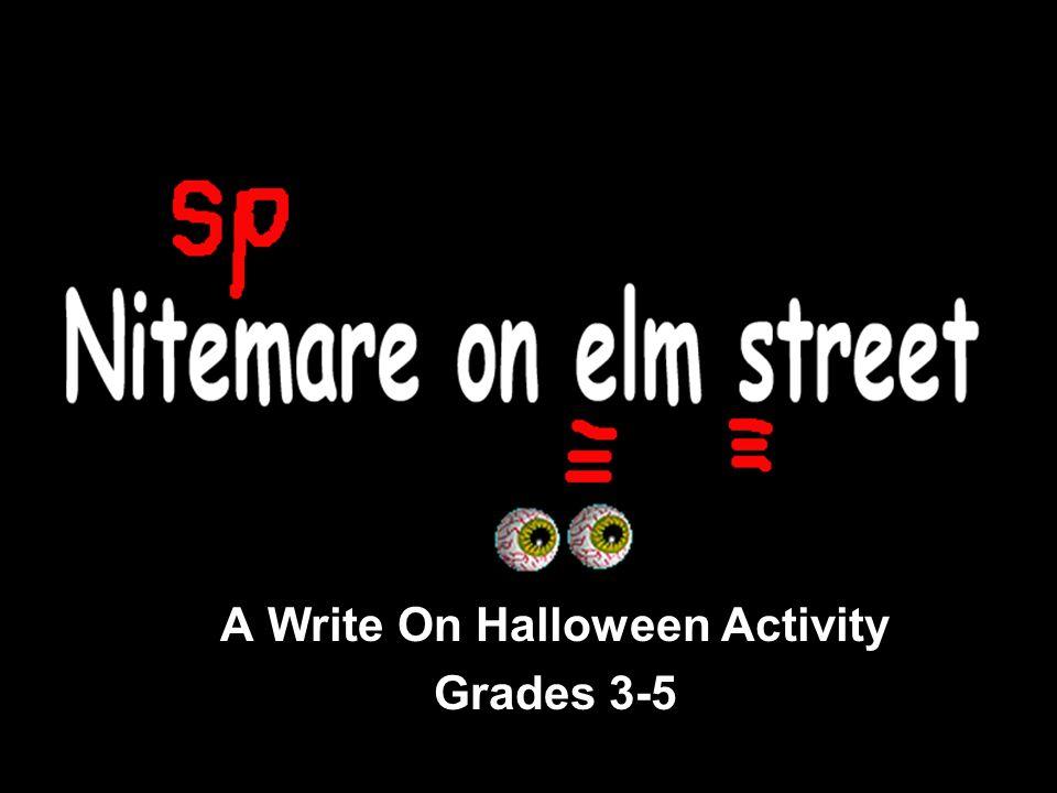 A Write On Halloween Activity Grades 3-5