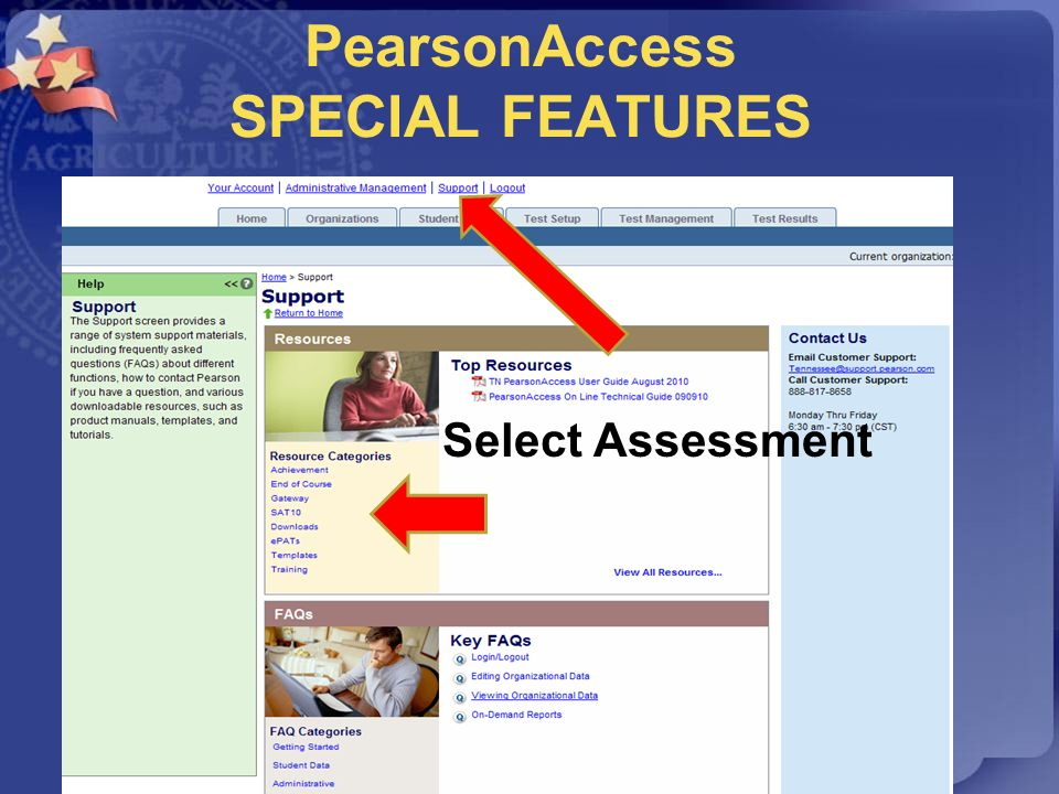PearsonAccess SPECIAL FEATURES Select Assessment