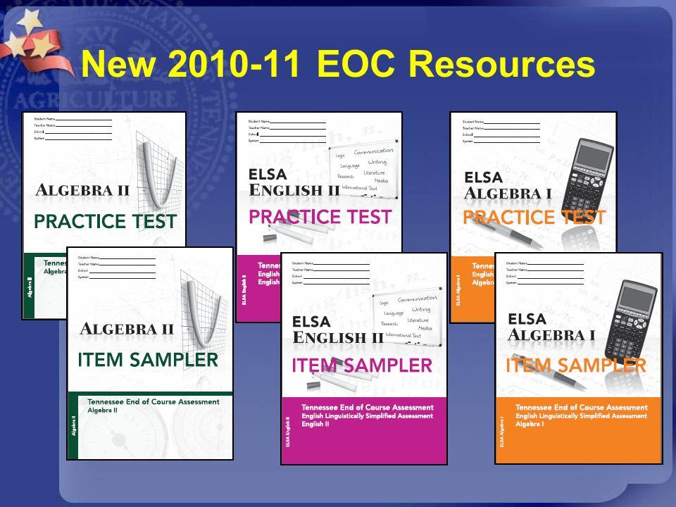 New 2010-11 EOC Resources