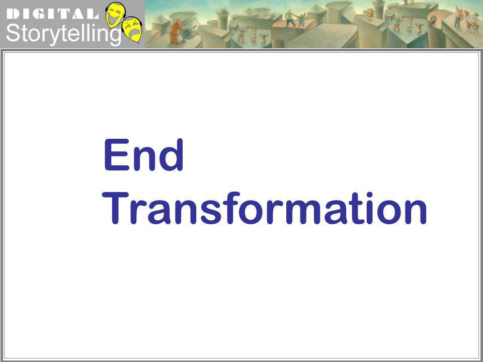 Digital Storytelling End Transformation