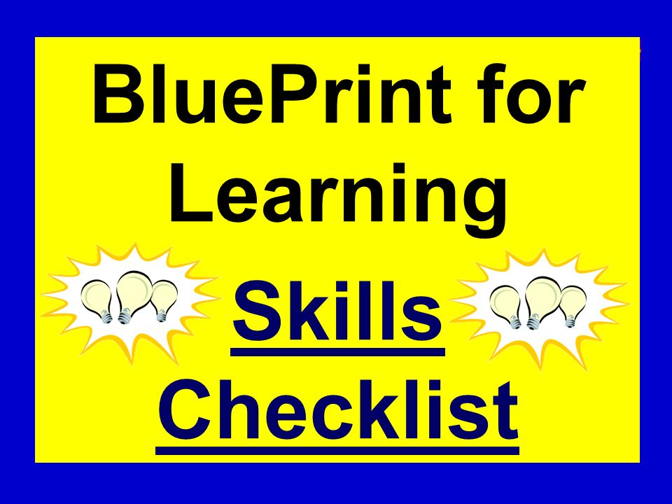 BluePrint for Learning Skills Checklist