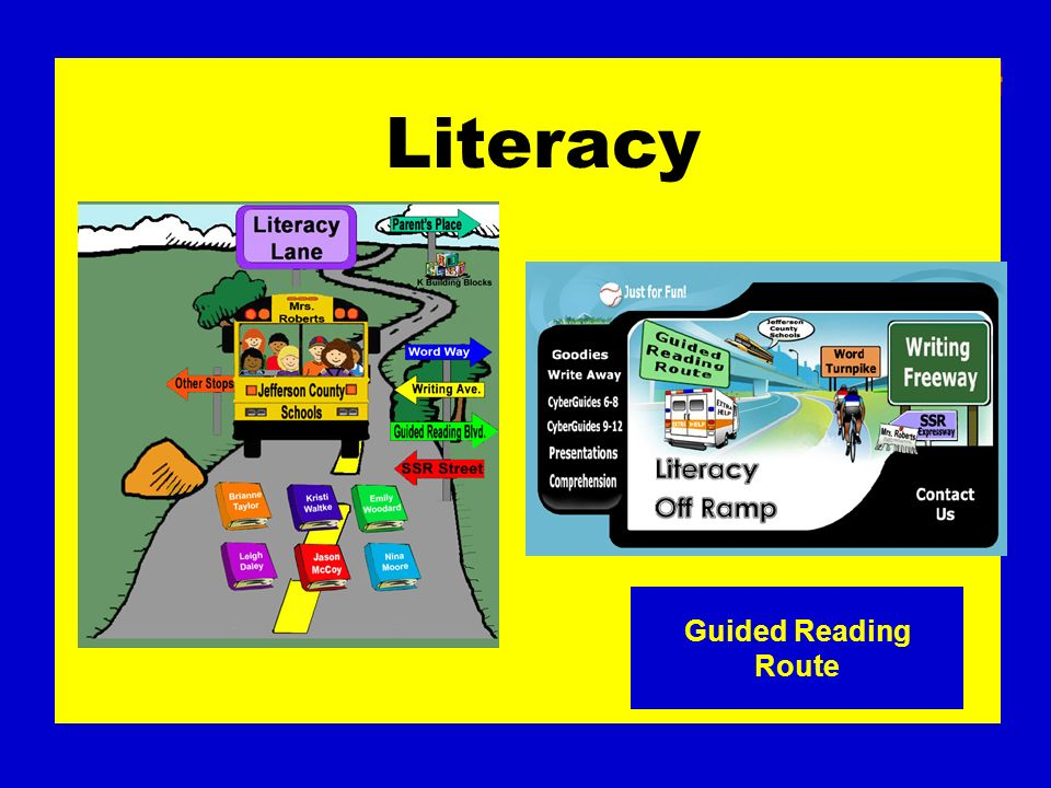 Literacy Guided Reading Route