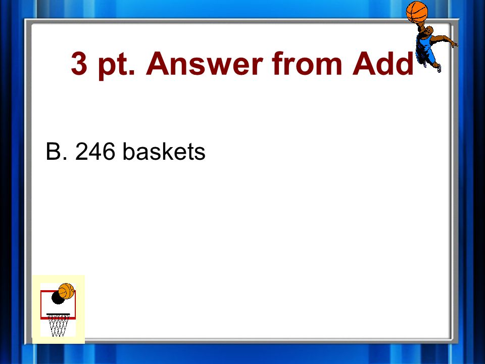 3 pt. Answer from Subtract A. 149 apples