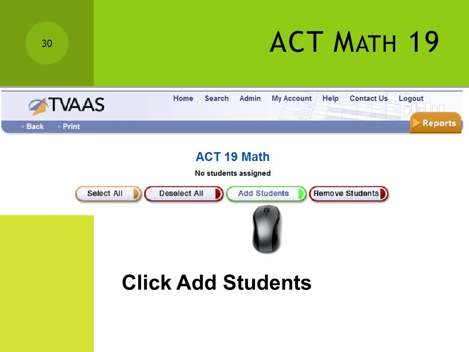 ACT M ATH 19 29 Choose Report Click View/Edit