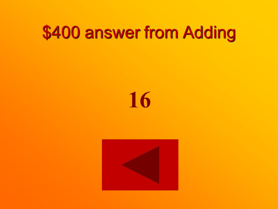$400 question from Adding =