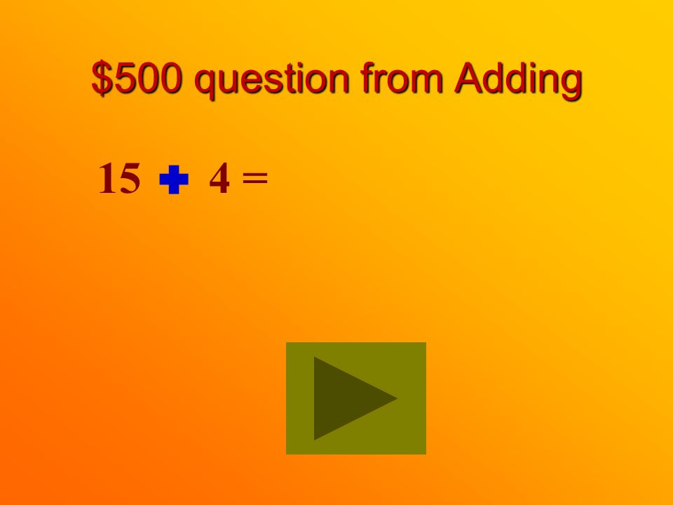 $400 answer from Adding 16