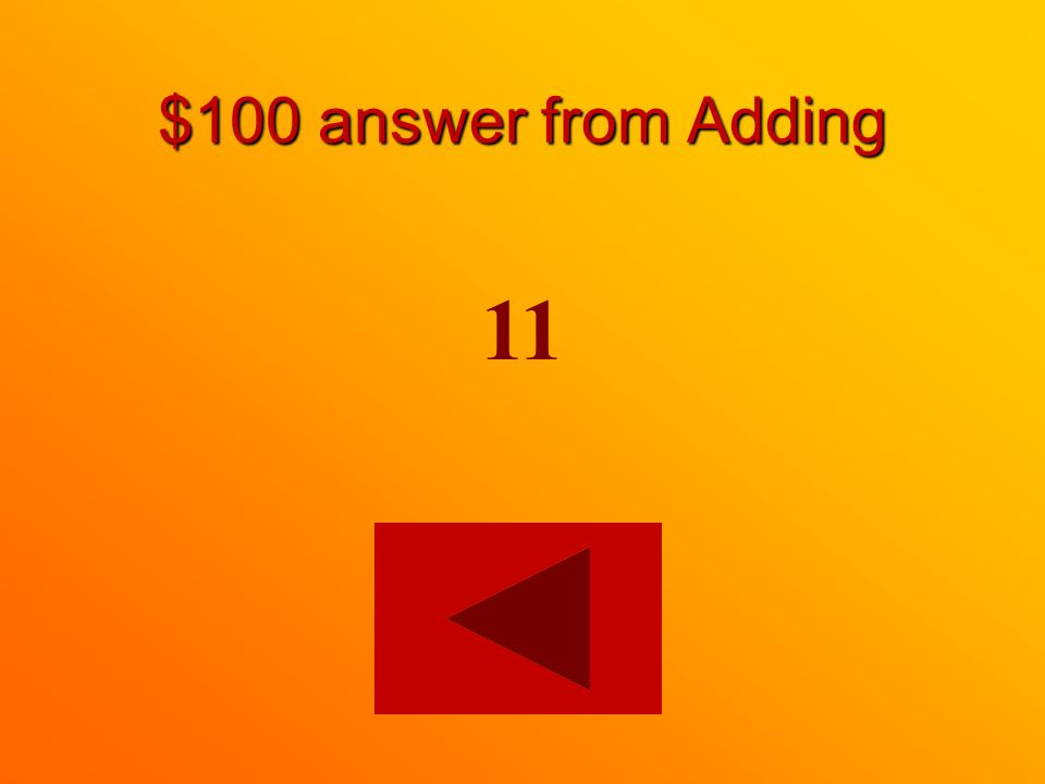 $100 answer from Adding 11