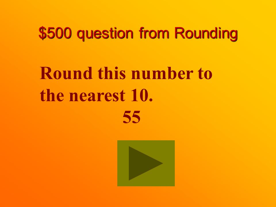$400 answer from Rounding 90