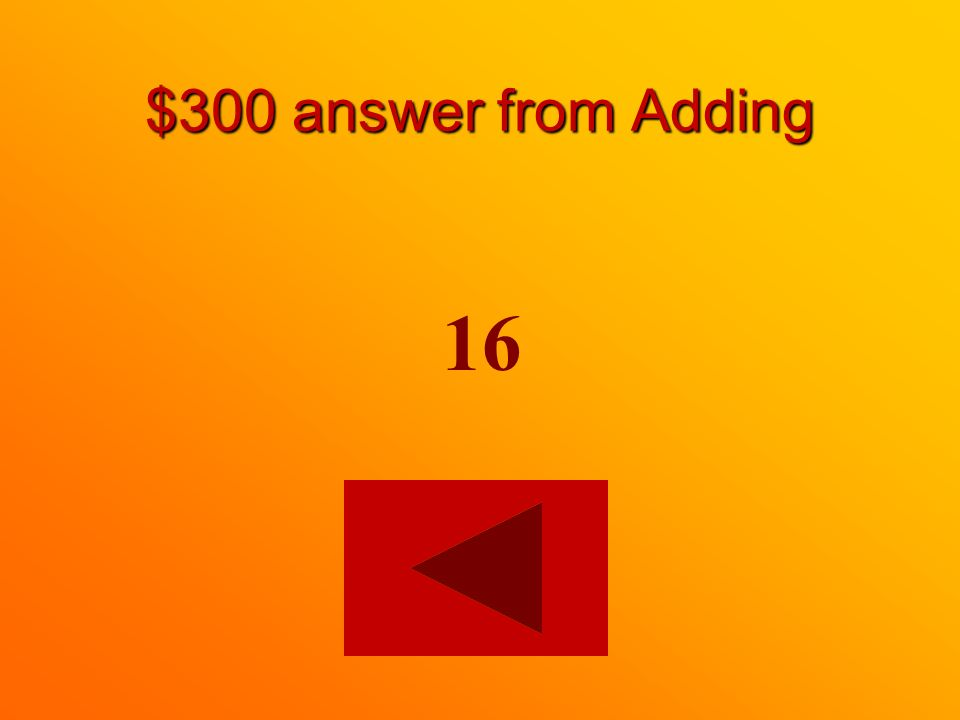 $300 question from Adding =