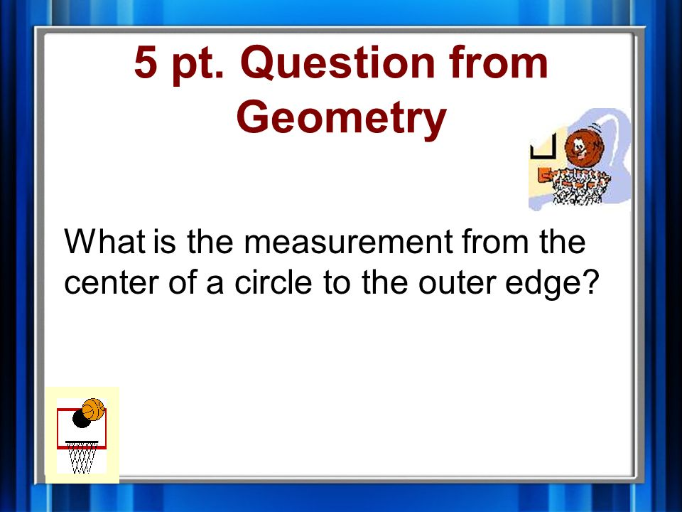 4 pt. Answer from Geometry line