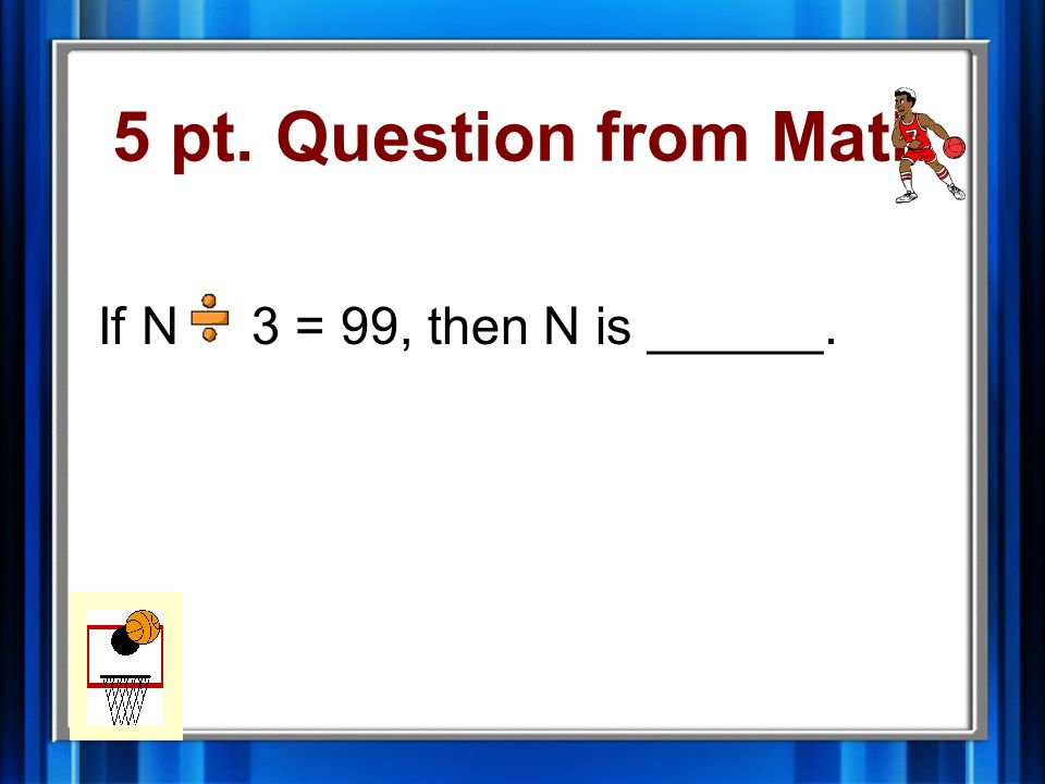 4 pt. Answer from Math 9 inches