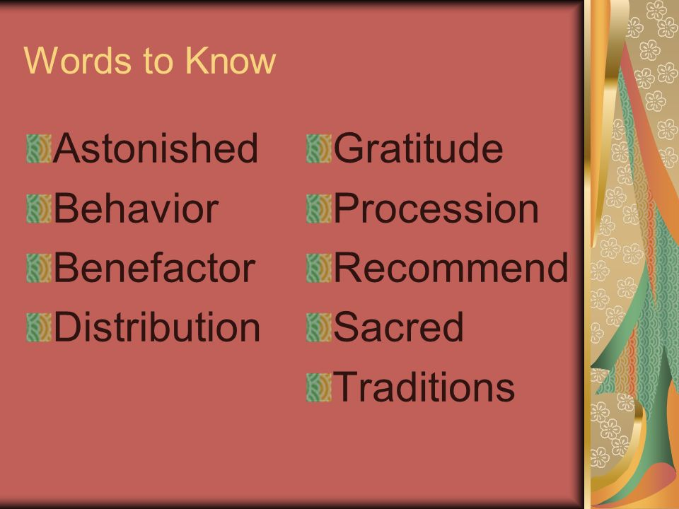Words to Know Astonished Behavior Benefactor Distribution Gratitude Procession Recommend Sacred Traditions