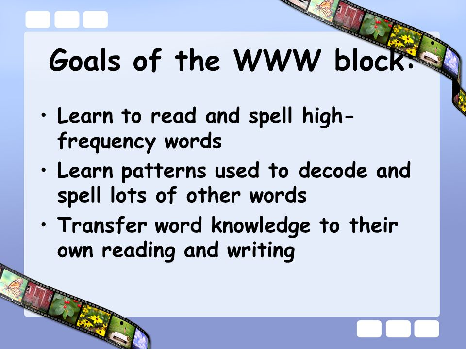 The fascinating world of words gives young learners the power to decode and comprehend as they read and the ability to spell and express their thoughts as they write.