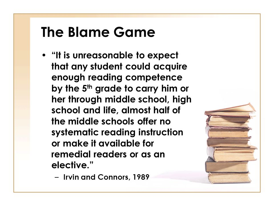 It is unreasonable to expect that any student could acquire enough reading competence by the 5 th grade to carry him or her through middle school, hig