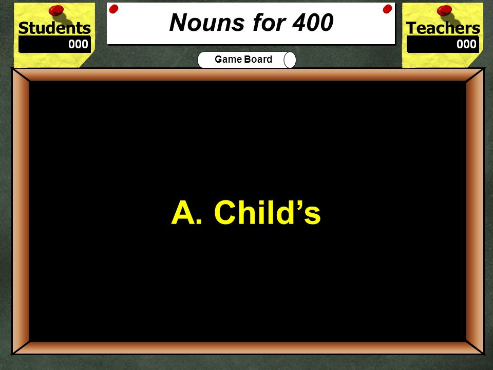 StudentsTeachers Game Board How can the error in this sentence be fixed.