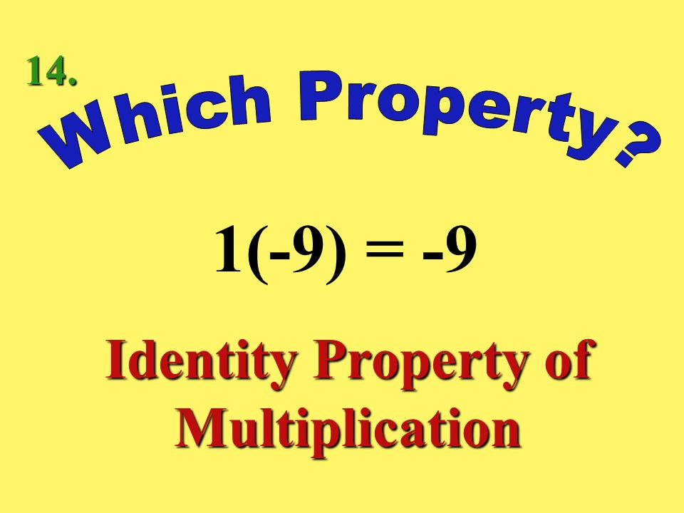 (6 – 3)4 = 64 – 34 Distributive Property 13.