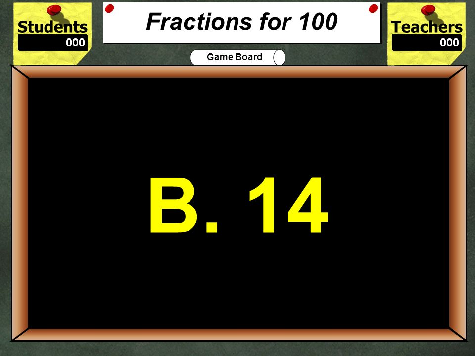StudentsTeachers Game Board 9.9999-8.8 ? 1.1 + 0.0999 a. = b. > c. < 500 A. = Decimals for 500