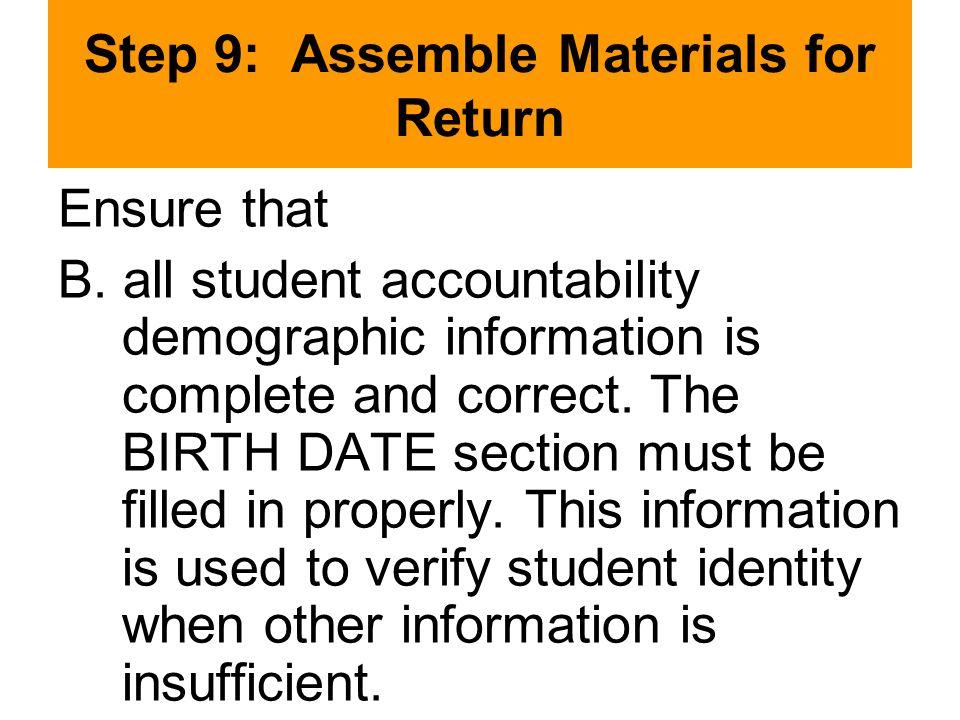 Step 9: Assemble Materials for Return Ensure that B.