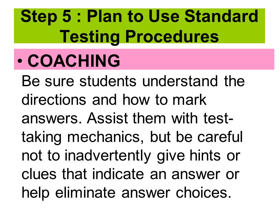 COACHING Be sure students understand the directions and how to mark answers.