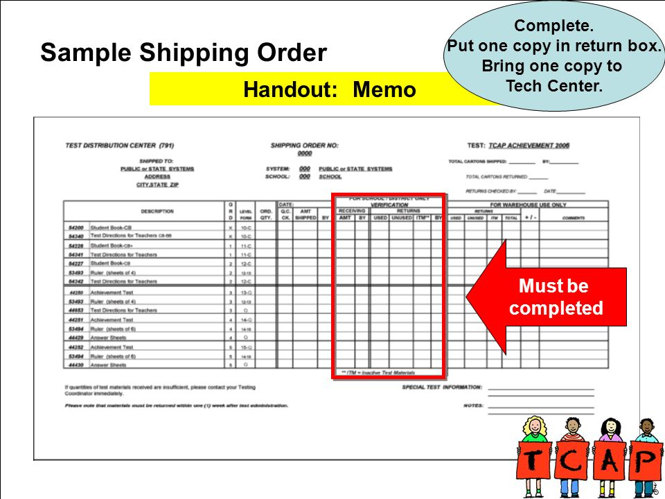 Sample Shipping Order Must be completed Handout: Memo Complete.