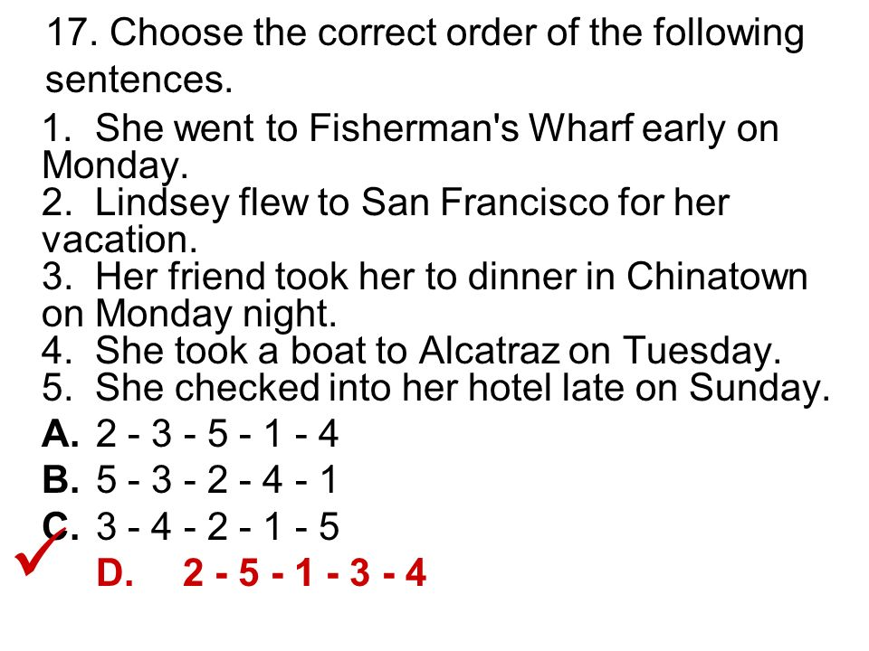 17. Choose the correct order of the following sentences.