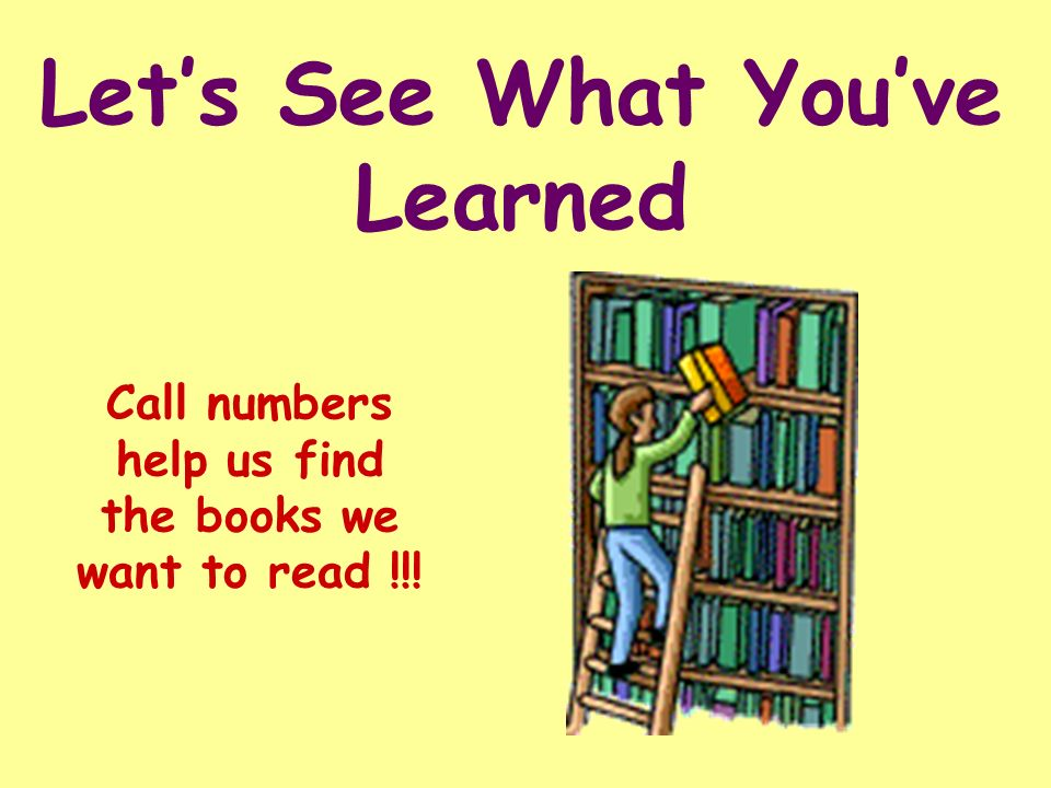 Remember, nonfiction call numbers are placed in number order first, so that means all of the books about the same subject end up near each other on th