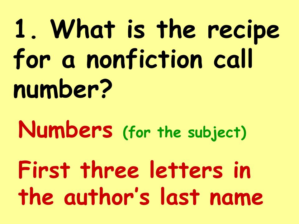 Lets See What Youve Learned Call numbers help us find the books we want to read !!!