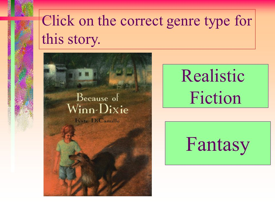 Click on the correct genre type for this story.