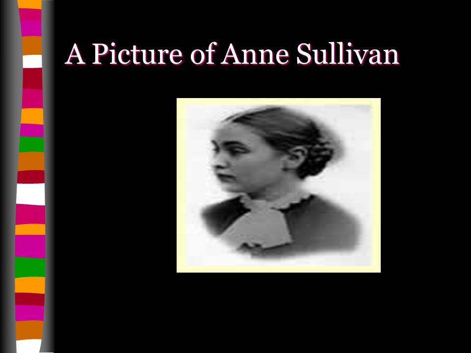 A Picture of Anne Sullivan