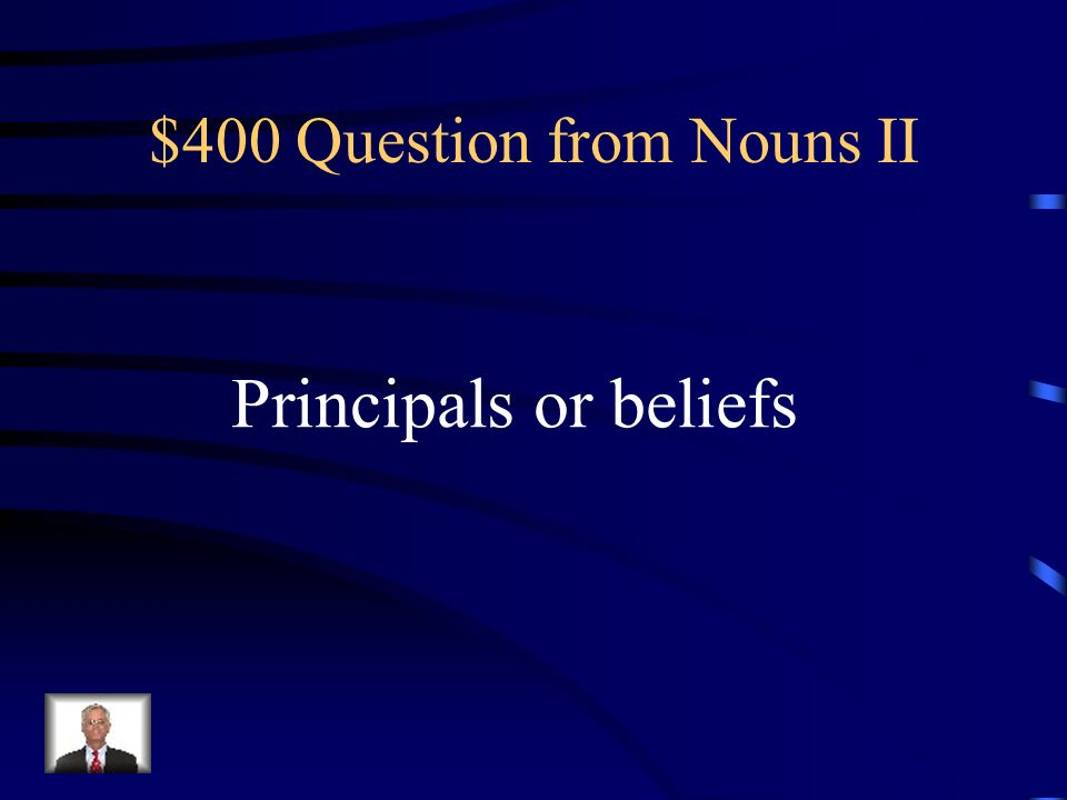 $300 Answer from Nouns II What is a congregation