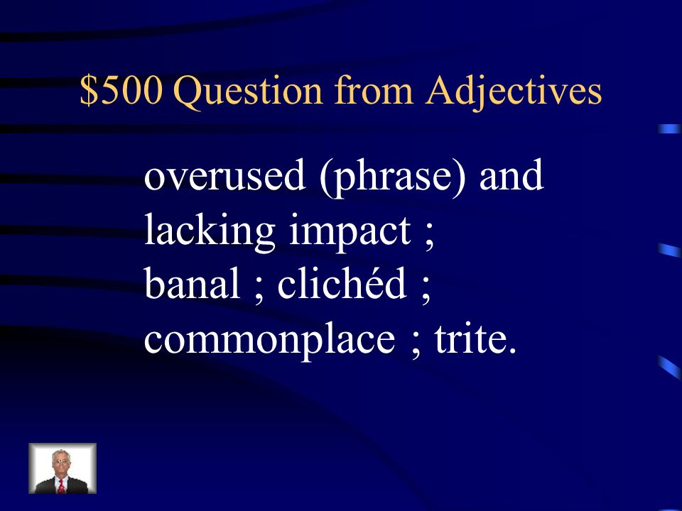 $400 Answer from Adjectives What is illicit?