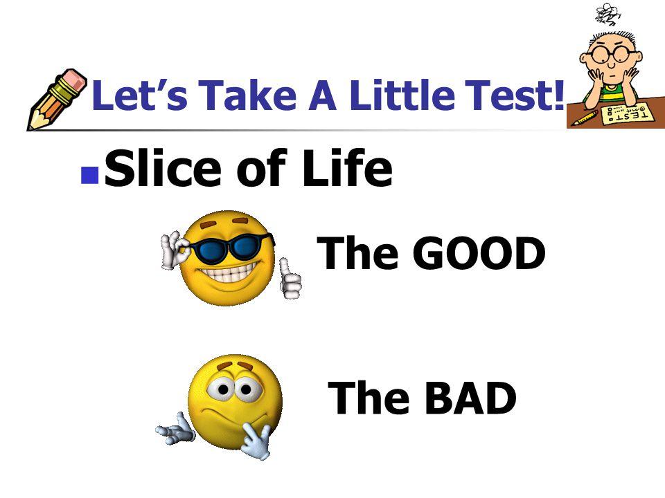 Lets Take A Little Test.