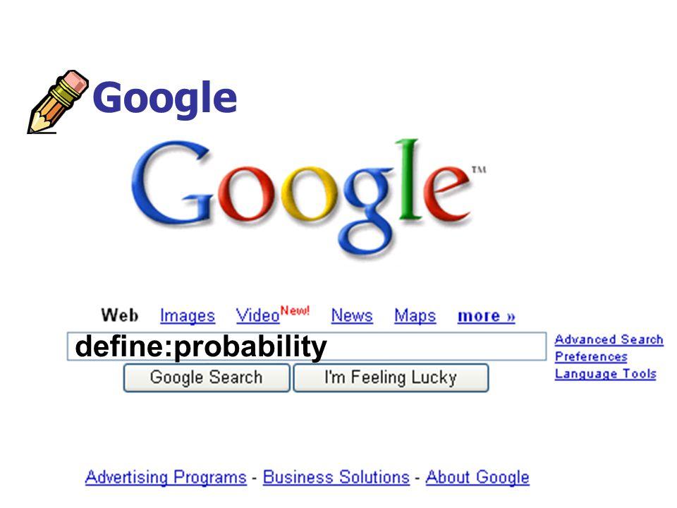 Google define:probability