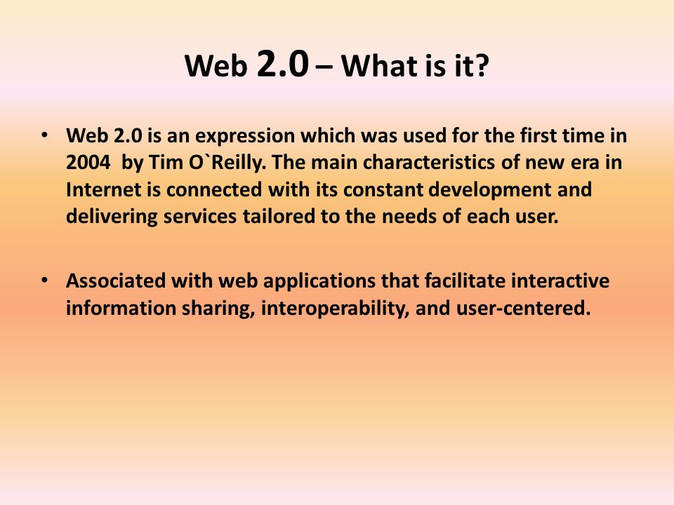 Web 2.0 – What is it.