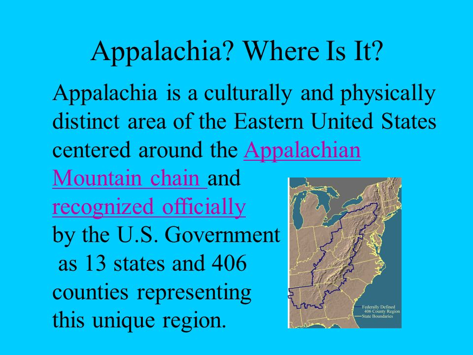 1860s - American Civil WarAmerican Civil War Most Appalachians did not own slaves and wanted nothing to do with the war, yet most of the region allied itself with the Confederacy while parts of Alabama, Georgia, and North Carolina remained loyal to the Union.