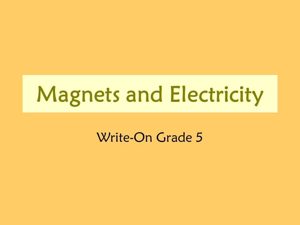 Magnets and Electricity Write-On Grade 5