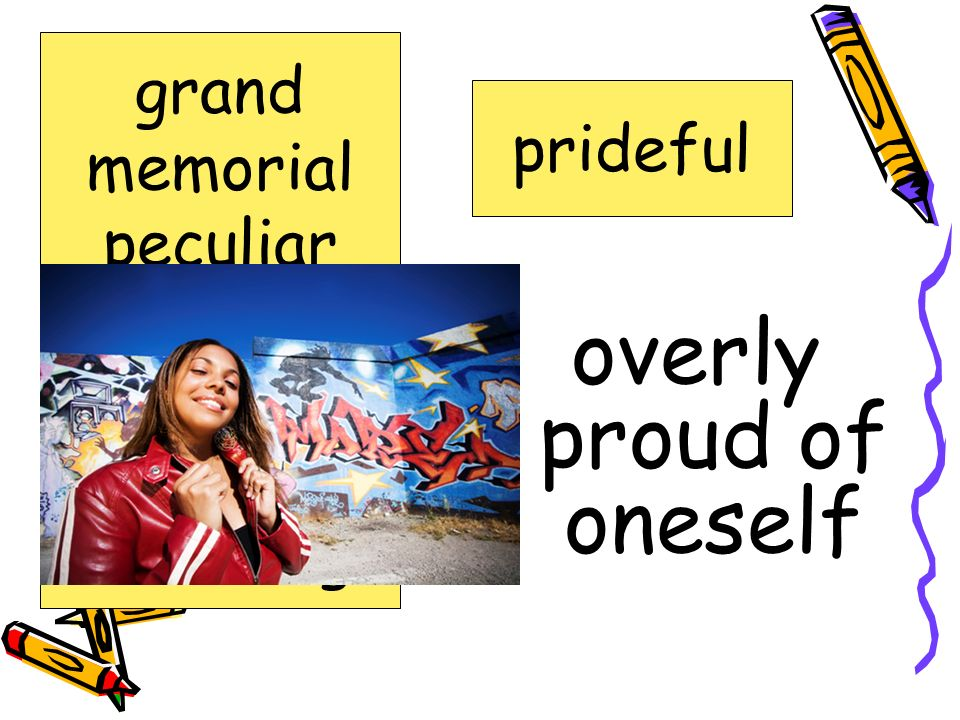 without doubt; sure positive grand memorial peculiar positive prideful recalls selecting